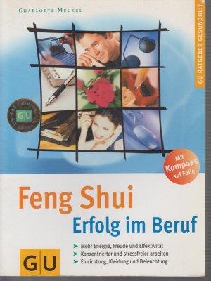 Feng Shui Kleidung feng shui erfolg im beruf meukel buch gebraucht
