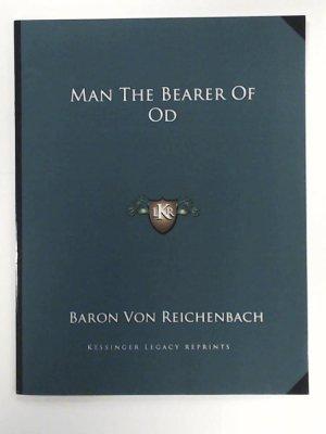 Man the Bearer of Od