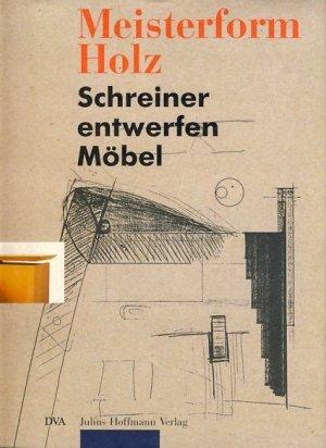 Meisterform Holz Buch Gebraucht Kaufen A01xd79l01zz9