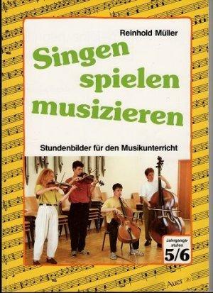 """Singen, spielen, musizieren"""" (Reinhold Müller) – Buch Erstausgabe ..."""