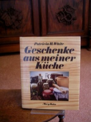 Geschenke Aus Meiner Küche | Geschenke Aus Meiner Kuche White Patricia Holden Buch Gebraucht