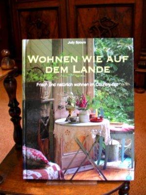 """Wohnen wie auf dem Lande"""" (Judy Spours) – Buch gebraucht kaufen ..."""