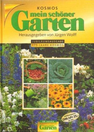 Mein Schoner Garten Wolff Jurgen Buch Gebraucht Kaufen A01tp3cm01zzd