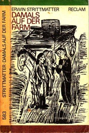 Strittmatter Erwin Damals auf der Farm