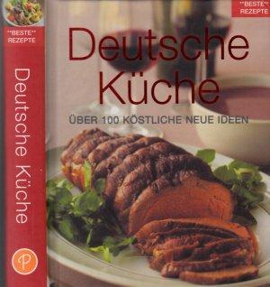 Beste Rezepte Deutsche Küche - Über 100 köstliche neue Ideen