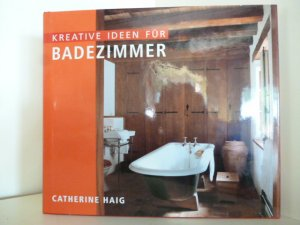 Kreativ Ideen Badezimmer ~ Kreative ideen für badezimmeru c catherine haig u buch