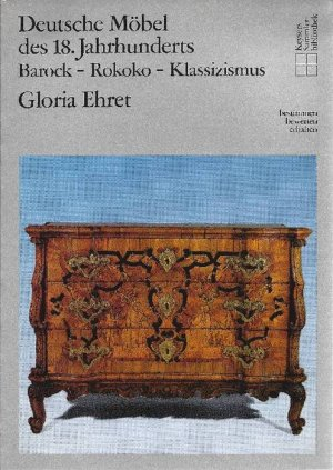 deutsche m bel des 18 gloria ehret buch gebraucht kaufen a02gbm9b01zzy. Black Bedroom Furniture Sets. Home Design Ideas