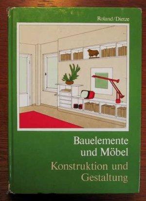 bauelemente und m bel konstruktion und gestaltung b cher gebraucht antiquarisch neu kaufen. Black Bedroom Furniture Sets. Home Design Ideas