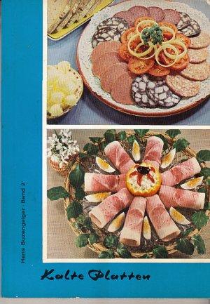 Wir Garnieren Kalte Platten Hans Buzengeier Buch Gebraucht
