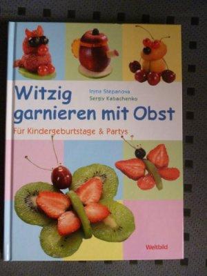 Witzig Garnieren Mit Obst Fur Kindergeburtstage Partys
