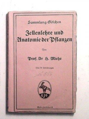 """Zellenlehre und Anatomie der Pflanzen"""" (Miehe H und Dr) – Buch ..."""