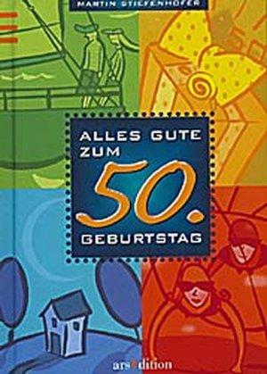 Alles Gute Zum 50 Martin Stiefenhofer Buch Gebraucht Kaufen