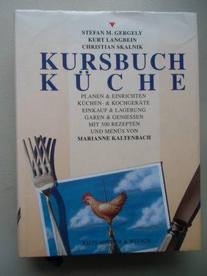 Kursbuch Küche Planen Einrichten Küchen- Kochgeräte Einkauf Lagerung ...