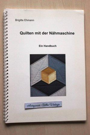 """Quilten mit der Nähmaschine """" (Brigitte Ehmann) – Buch gebraucht ..."""