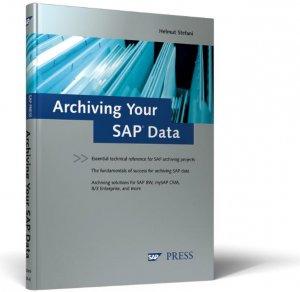 Archiving Your SAP Data [Gebundene Ausgabe] von Helmut Stefani SAP Press  SAP HCM XML data archiving SAP ERP 6 0 Archive Routing and transaction  TAANA