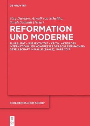 https://images.booklooker.de/s/9783110567663/J%C3%B6rg-Scheliha-Dierken+Reformation-und-Moderne-Pluralit%C3%A4t-Subjektivit%C3%A4t-Kritik-Akten-des.jpg