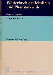 Wörterbuch Der Medizin Und Pharmazeutik Deutsch Englisch