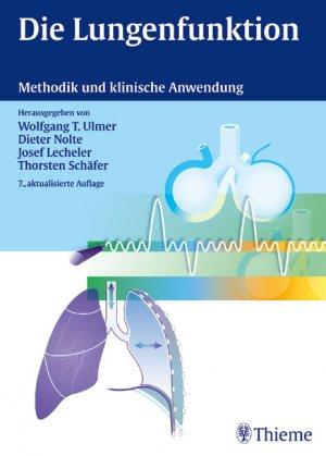 """Die Lungenfunktion"""" (Wolfgang T Ulmer Dietrich Nolte Josef Lecheler ..."""