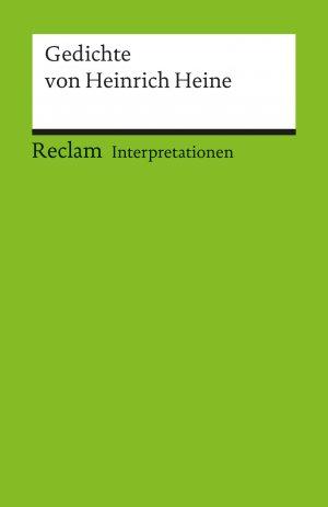 Interpretationen Gedichte Von Heinrich Heine 14 Beiträge