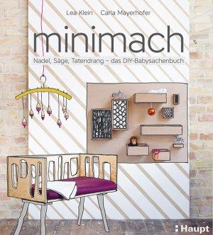 Minimach Nadel Säge Tatendrang Das Diy Babysachenbuch Klein