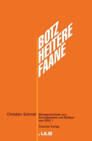 ISBN 9783305004089 Botzheiterefaane - Wortgeschichten aus