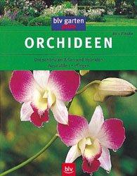 orchideen die sch nsten arten und hybriden j rn pinske. Black Bedroom Furniture Sets. Home Design Ideas