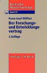 Der Forschungs Und Entwicklungsvertrag Franz Josef Möffert