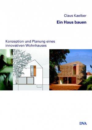 Ein Haus Bauen Claus Kaelber Buch Gebraucht Kaufen A02iphoc01zzb