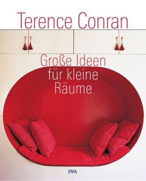 Gebrauchtes Buch U2013 Conran, Terence U2013 Große Ideen Für Kleine Räume. Design,  Möbel Vergrößern