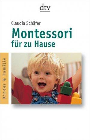isbn 9783423362733 montessori f r zu hause neu gebraucht kaufen. Black Bedroom Furniture Sets. Home Design Ideas