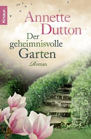 """der geheimnisvolle garten"""" (annette dutton) – buch gebraucht, Gartenarbeit ideen"""