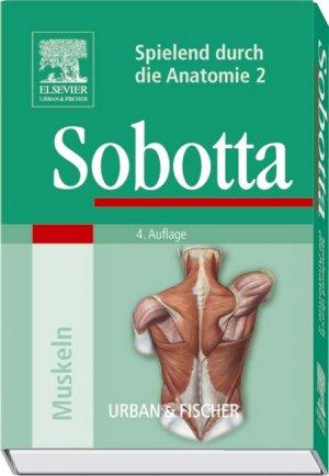 """Sobotta, Spielend durch die Anatomie 2: Muskeln"""" – Buch gebraucht ..."""