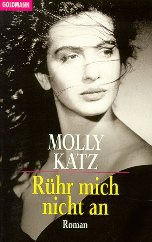r hr mich nicht an molly katz buch gebraucht kaufen a01kbllb01zz2. Black Bedroom Furniture Sets. Home Design Ideas
