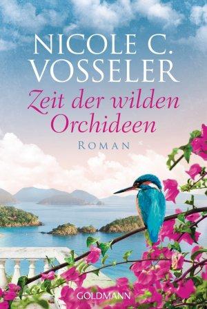 gebrauchtes Buch – Vosseler, Nicole C. – Zeit der wilden Orchideen