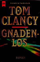 Gnadenlos Tom Clancy