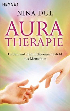isbn 9783453701106 aura therapie heilen mit dem. Black Bedroom Furniture Sets. Home Design Ideas
