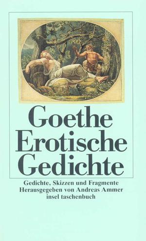"""""""Erotische Gedichte - Gedichte, Skizzen und Fragmente"""