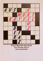 Kreuzworträtsel 50 Neue Rätsel Für Kluge Köpfe Christian Meurer
