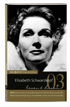 Mirko-Weber-Claus-Spahn+DIE-ZEIT-Klassik-Edition-B%C3%BCcher-und-Audio-CDs-Bd-3-Elisabeth-Schwarzkopf.jpg