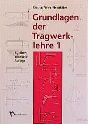Krauss franz f hrer wilfried willems claus christian for Grundlagen der tragwerklehre 1