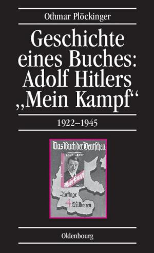 geschichte eines buches adolf hitlers mein kampf 1922. Black Bedroom Furniture Sets. Home Design Ideas