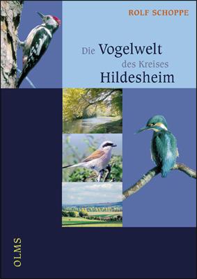 gebrauchtes Buch – Schoppe, Rolf – Die Vogelwelt des Kreises Hildesheim.