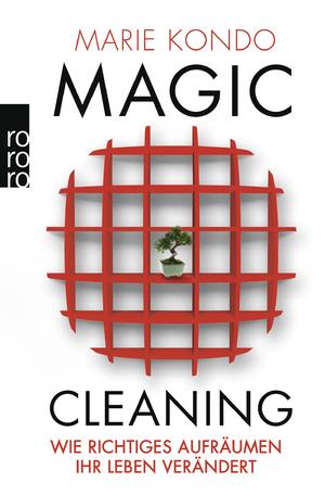 isbn 9783499624810 magic cleaning wie richtiges aufr umen ihr leben ver ndert neu. Black Bedroom Furniture Sets. Home Design Ideas