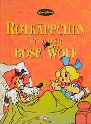 """""""rotkäppchen und der böse wolf"""" walt disney - buch gebraucht kaufen - a02hb3y401zzu"""