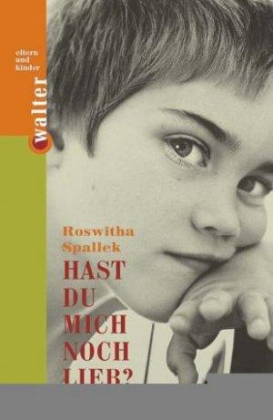 """""""Hast du mich noch lieb (Roswitha Spallek) - Buch"""