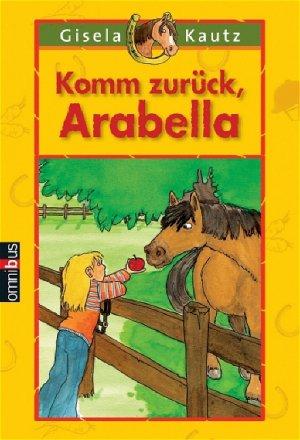 Komm Zur Ck Arabella Gisela Kautz Buch Gebraucht