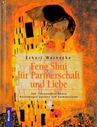 Feng Shui Fur Liebe Und Partnerschaft Eckart Wernecke Buch