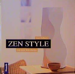 Zen style das neue wohndesign jane tidbury buch for Wohndesign verlag