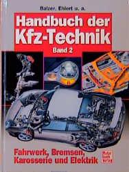 Handbuch der Kfz-Technik Band 2: Fahrwerk, Bremsen, Karosserie ...