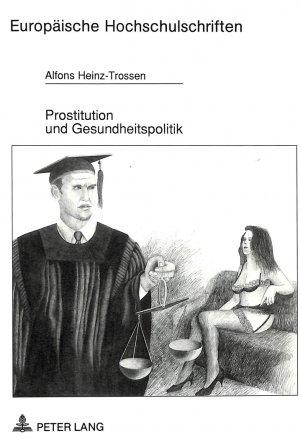 ISBN 3631454708 Prostitution und Gesundheitspolitik